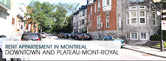 Rent an apartment in montreal Downtown and plateau Mont-Royal